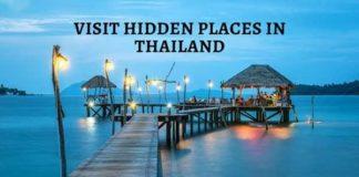 Visit Hidden Places in Thailand
