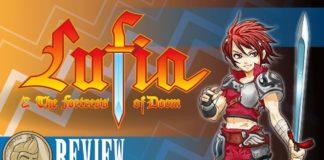 """Natsume's """"Lufia"""" Series – A Lesser-KnownTreasure!"""