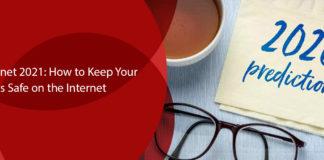 Safe Internet 2021 How to Keep Your Kids Safe on the Internet